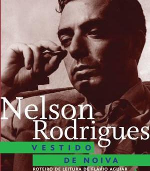 "RESENHA de ""Vestido de Noiva"", de Nelson Rodrigues - #12MESES12CLASSICOS"
