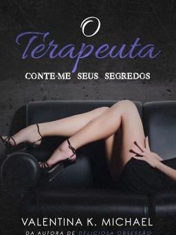 "Resenha de ""O Terapeuta"", de Valentina K. Michael (+18 anos)"