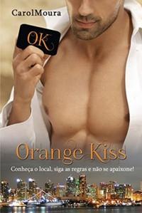"""Resenha de """"Orange Kiss"""", de Carol Moura"""