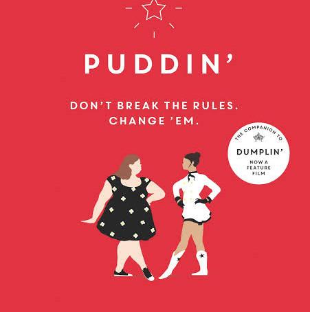 """RESENHA de """"Puddin'"""" (Série """"Dumplin'"""" - vol. 01), de Julie Murphy"""