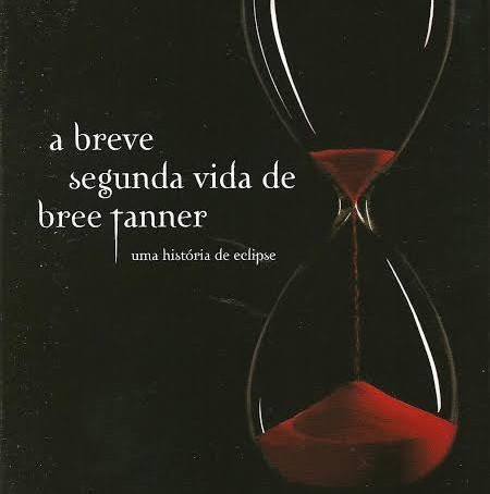 """RESENHA de """"A Breve Segunda Vida de Bree Tanner"""" (Série """"Crepúsculo"""" - vol. 03.1), de Stephenie Meye"""