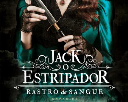 """RESENHA de """"Jack, o Estripador"""" (Série Rastro de Sangue - vol. 01), de Kerri Maniscalco -"""