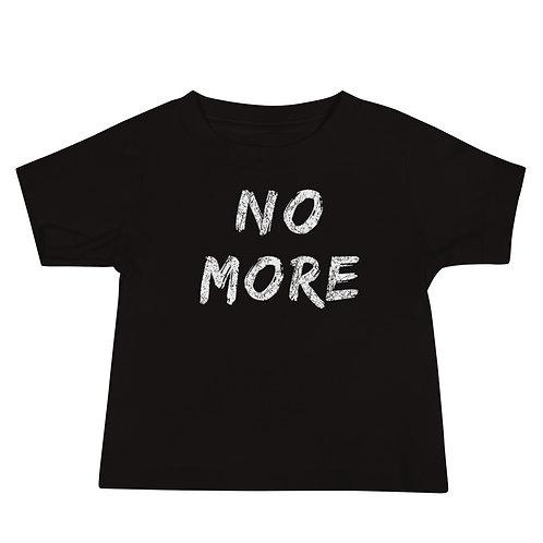No More - Baby Tee