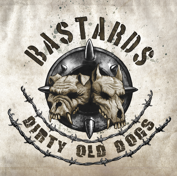 Bastards - Dirty Old Dogs