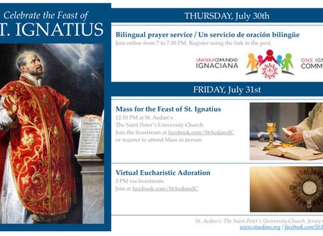 Celebrate the feast of St. Ignatius with us! / ¡Celebre la fiesta de san Ignacio con nosotros!