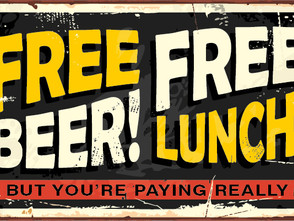 Free lunch, but you're paying.