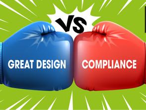 Great design v compliance