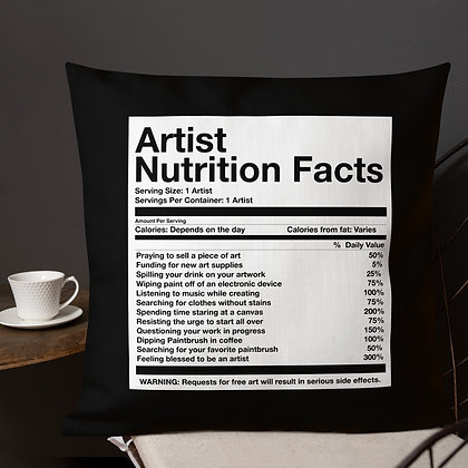 Artist Nutrition Facts Artist Meme Gifts Premium Pillow