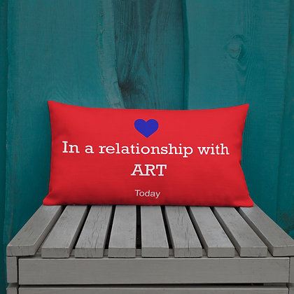 In a Relationship with Art Art memes gifts for artists Premium Pillow