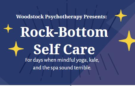 Rock-Bottom Self Care