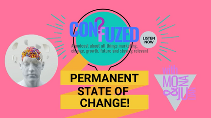 Permanent State of Change