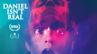Daniel Isn't Real | Dir. Adam E. Mortimer