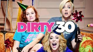 Dirty 30   Dir. Andrew Bush