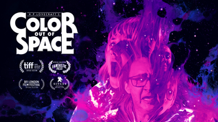 Color Out of Space | Dir. Richard Stanley