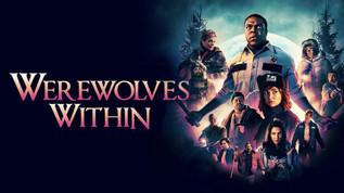 Werewolves Within | Dir. Josh Ruben