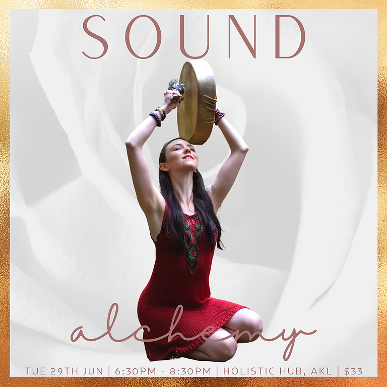 Sound Alchemy with Samantha May  | June 2021 Series |  Holistic Hub Auckland
