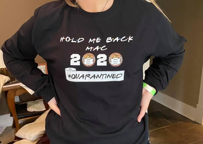 2020 Quarantined Long Sleeve