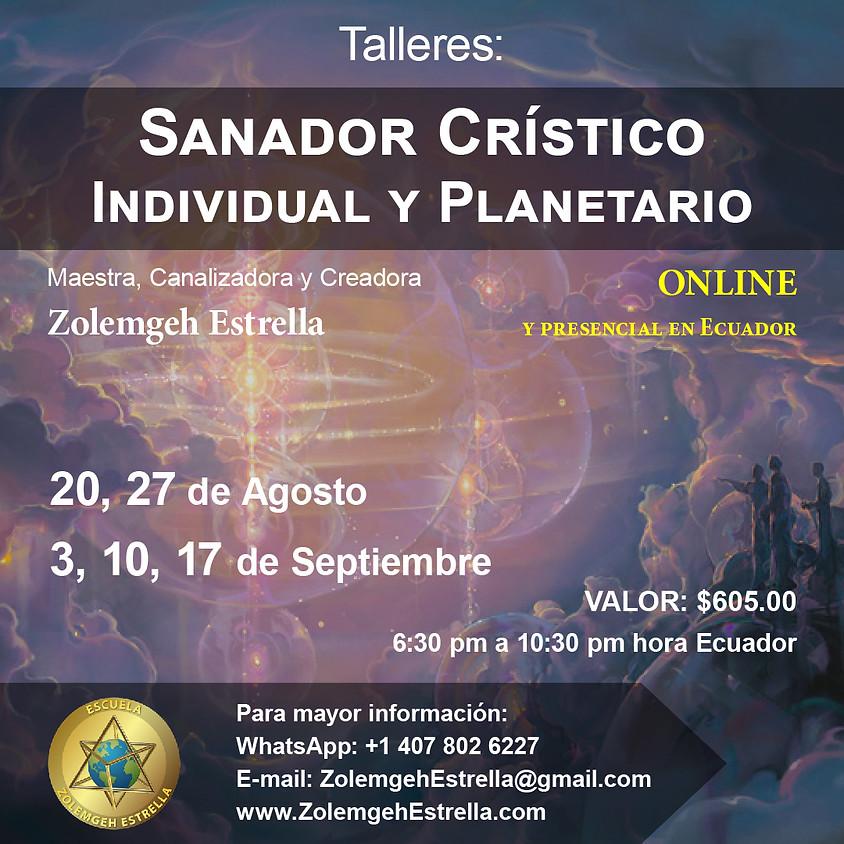 Taller Sanador Crístico, Individual y Planetario