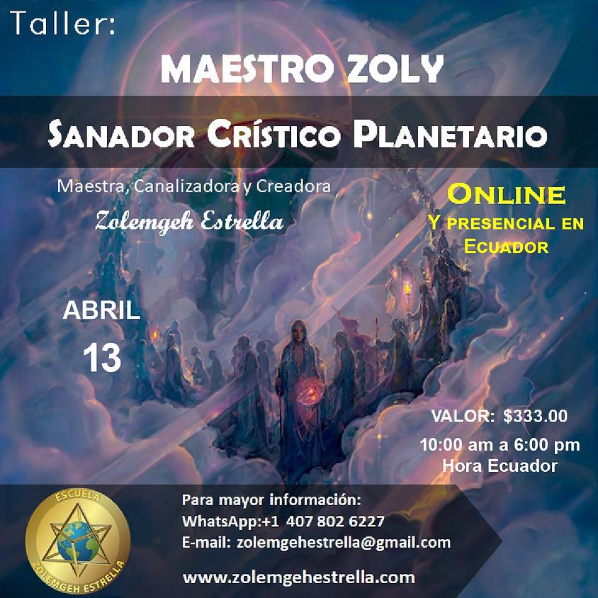 Taller Maestro Zoly Sanador Crístico Planetario