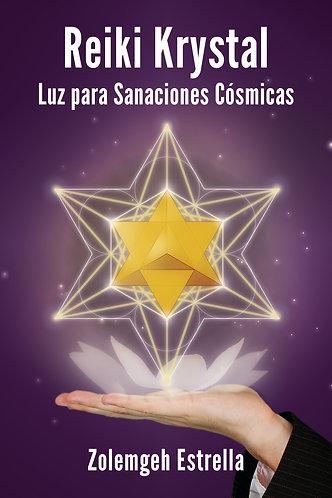 PDF: Reiki Krystal (Luz para las Sanaciones Cósmicas)
