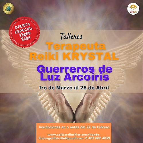 Talleres: Terapeuta Reiki KRYSTAL y Guerrero de LUZ ArcoÍris | EN LÍNEA