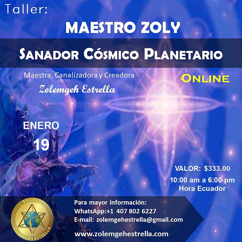 Taller Maestro Zoly Sanador Cósmico Planetario
