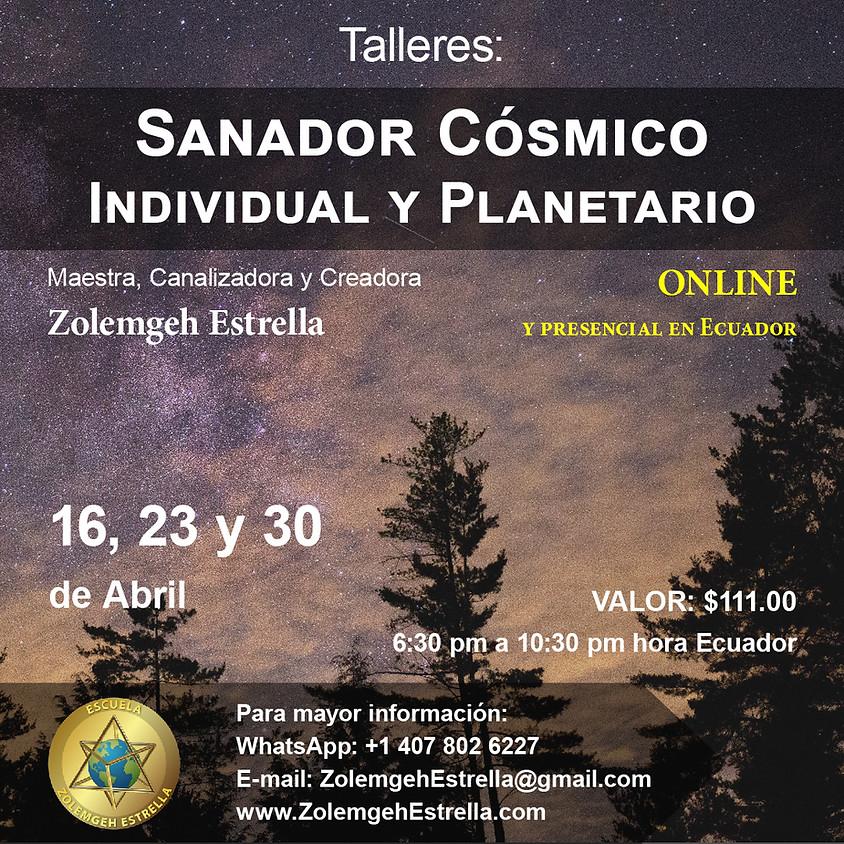 Taller Sanador Cósmico, Individual y Planetario