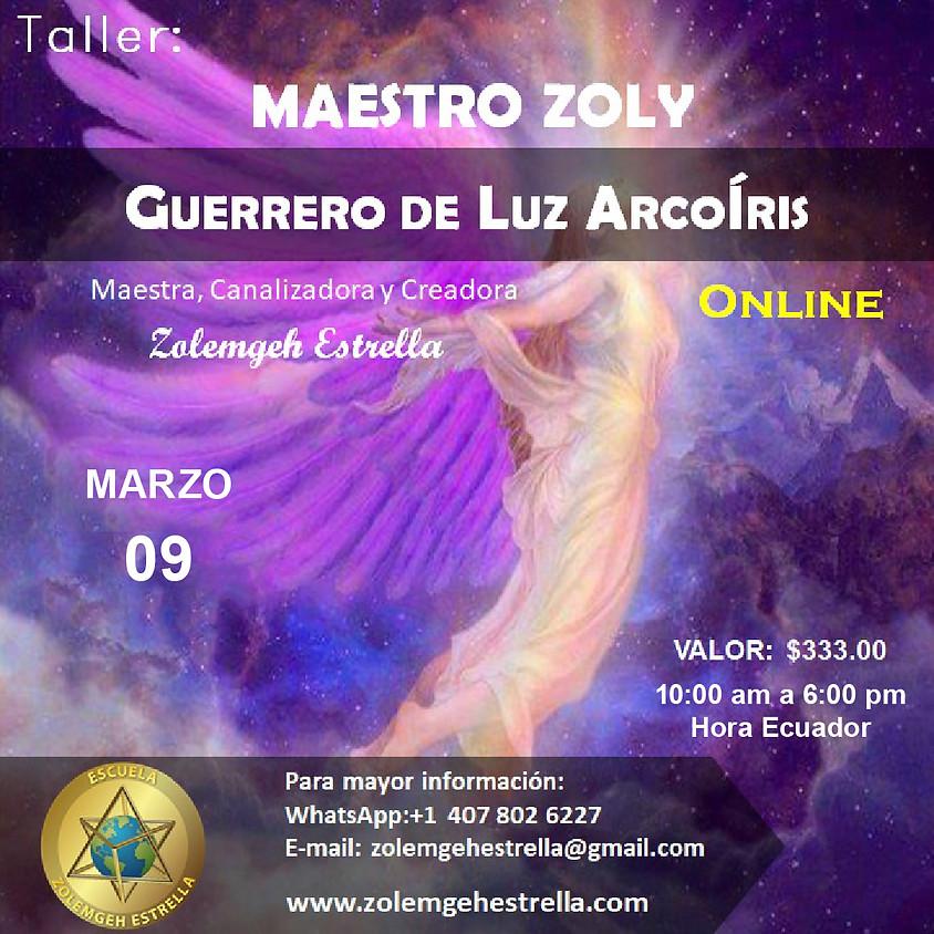 Taller Maestro Zoly Guerrero de Luz ArcoÍris