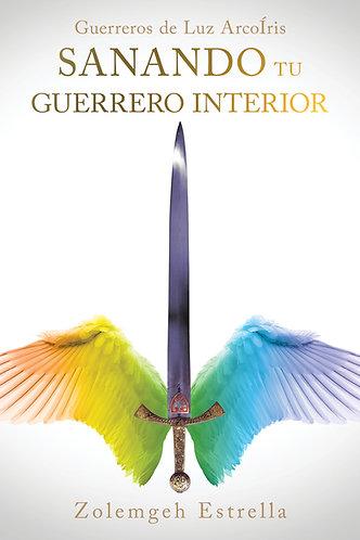 Libro: Sanando tu Guerrero Interior