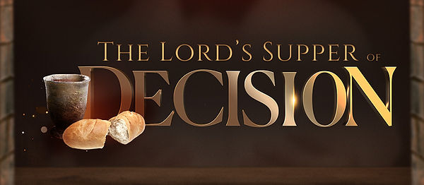 lord-supper-decision.jpg