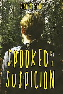 Book Cover Spooked by a Suspicion.jpg