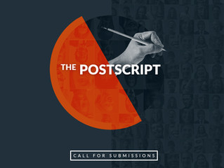 The POSTSCRIPT: Call for Submissions