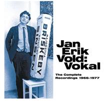 Jan Erik Vold: Vokal / The Complete Recordings 1966–1977