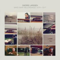 Sverre Larssen – Wind Harp Recordings 1976–1977