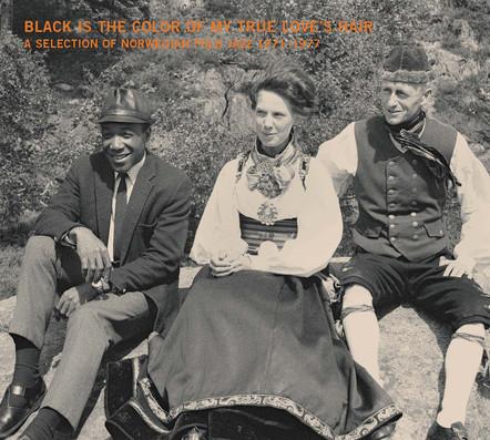 Black is the color of my true love`s hair – Norwegian Folk Jazz 1971-1977