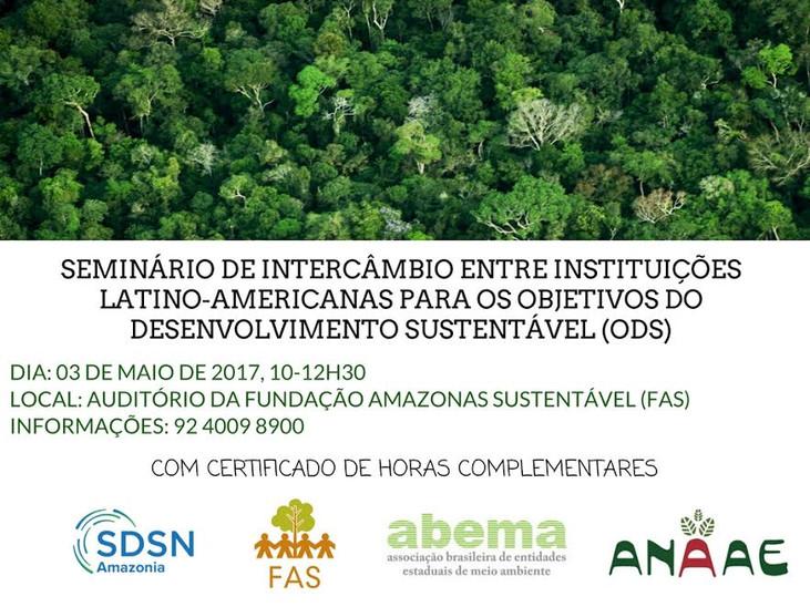 FAS e SDSN Amazonia promovem seminário sobre os Objetivos de Desenvolvimento Sustentável (ODS)