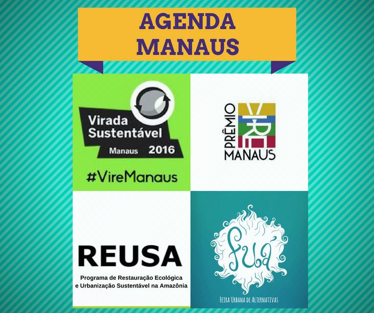 Agenda Manaus: ideias postas em ação que tem virado Manaus para melhor