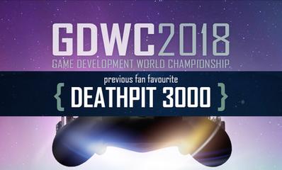DEATHPIT 3000 chosen as this week's GDWC 2018 Fan Favourite!