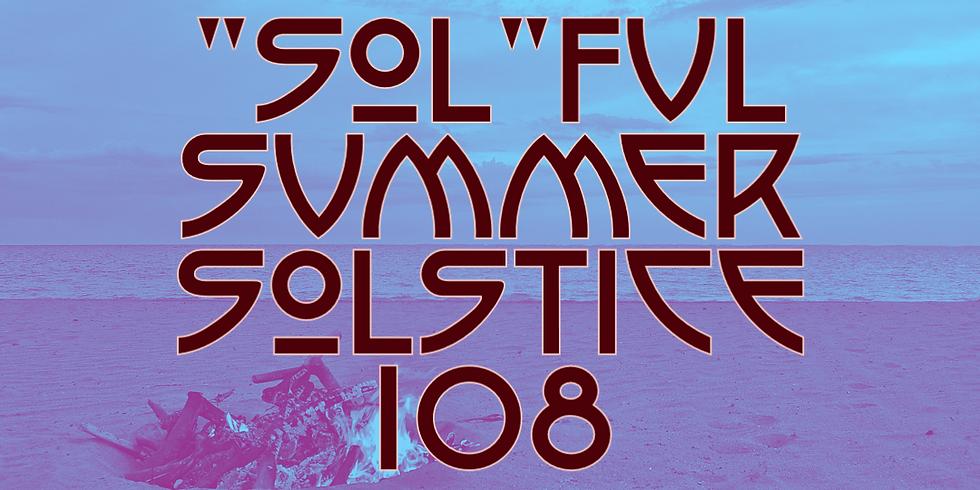 """SOL""FUL SUMMER SOLSTICE 108"