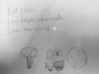Eat plants. Love people and animals. Save the world.