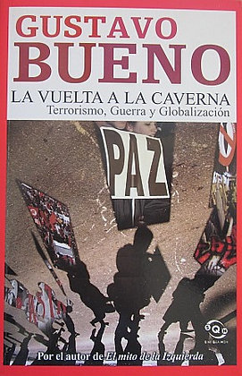 BUENO (GUSTAVO) - LA VUELTA A LA CAVERNA