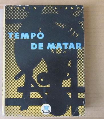 FLAIANO (ENNIO) - TEMPO DE MATAR