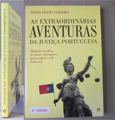 COELHO (SOFIA PINTO) - AS EXTRAORDINÁRIAS AVENTURAS DA JUSTIÇA PORTUGUESA