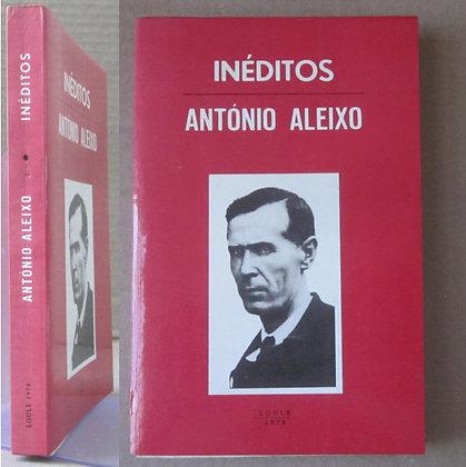 ALEIXO (ANTÓNIO) - INÉDITOS