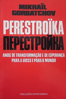 GORBATCHOV (MIKHAIL) - PERESTROIKA