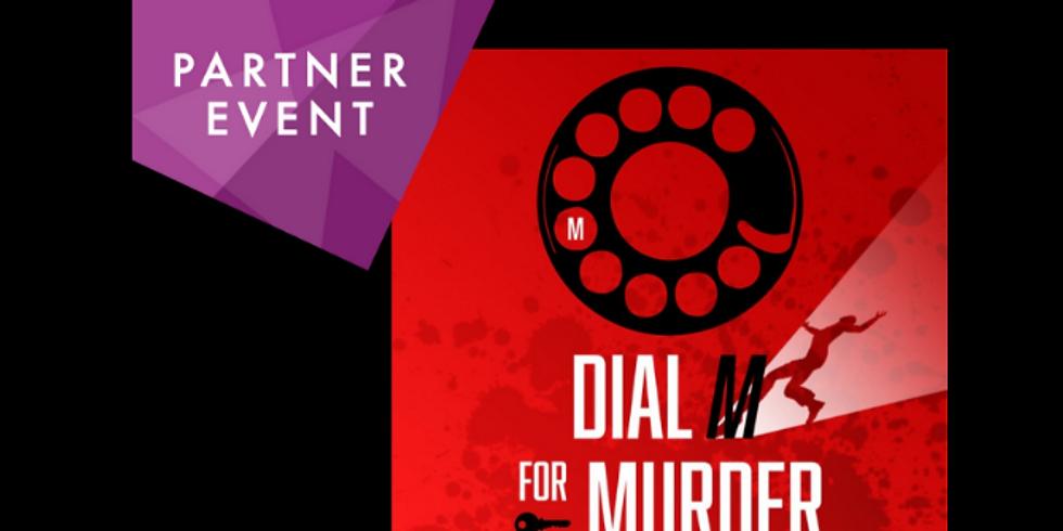 Partner event: Dial M for Murder