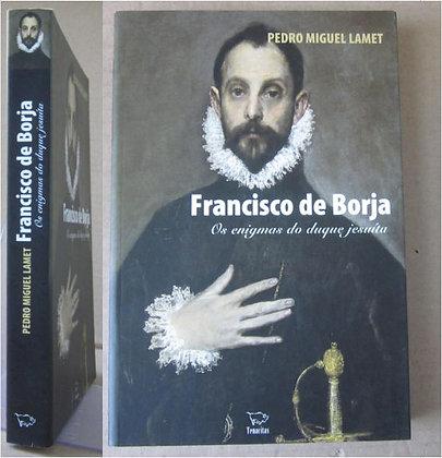 LAMET (PEDRO MIGUEL) - FRANCISCO DE BORJA