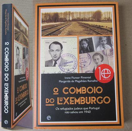 PIMENTEL (IRENE FLUNSER) & RAMALHO (MARGARIDA DE MAGALHÃES) - O COMBOIO DO LUXEM