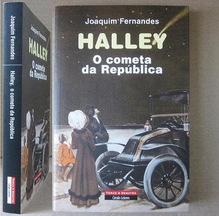 FERNANDES (JOAQUIM) - HALLEY, O COMETA DA REPÚBLICA