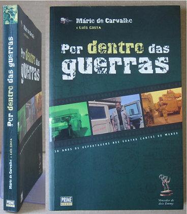 CARVALHO (MÁRIO DE) & COSTA (LUÍS) - POR DENTRO DAS GUERRAS